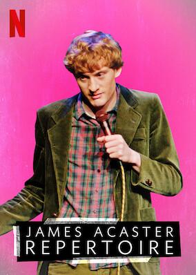 James Acaster: Repertoire